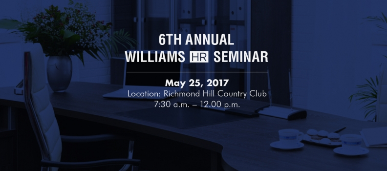 Williams HR Law presenting sixth annual Proactive Workplace Law Workshop
